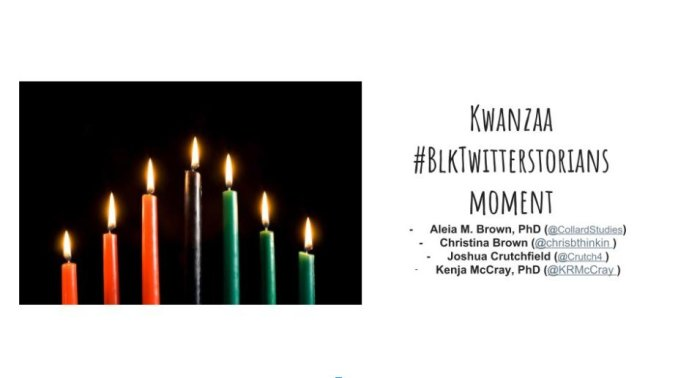 BLKTwitterstorians Kwanzaa Knowledge Drop 2017
